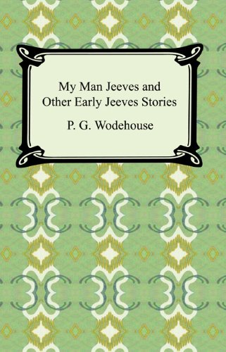 my man jeeves early stories